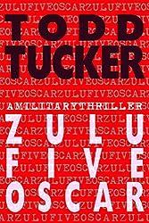 Zulu Five Oscar (A Danny Jabo Novel Book 3)