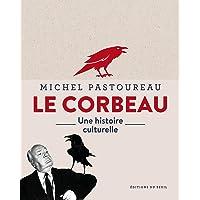 Le Corbeau - Une histoire culturelle