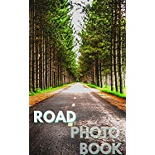 Road Photo Book (English Edition)