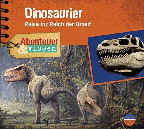 Abenteuer & Wissen: Dinosaurier. Reise ins Reich der Urzeit