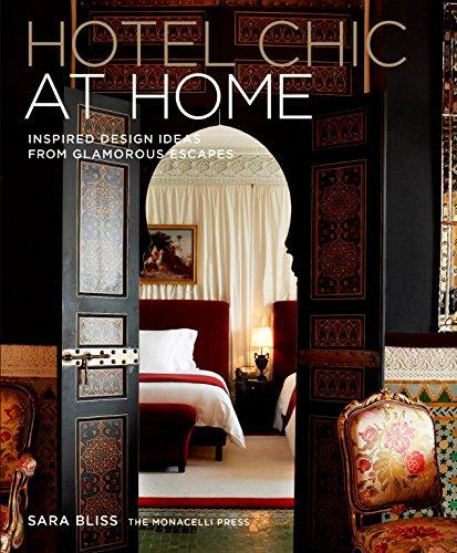 Hotel Chic At Home por Sara Bliss