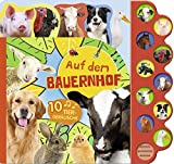 Soundbuch Auf dem Bauernhof: Mit 10 Tiergeräuschen