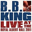 B.B. King and Friends Live at the Royal Albert Hall
