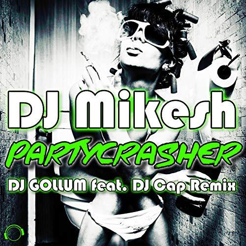 Partycrasher (DJ Gollum Feat. ...