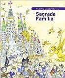 Kleine Geschicte der sagrada família (Petites Històries, Band 264)