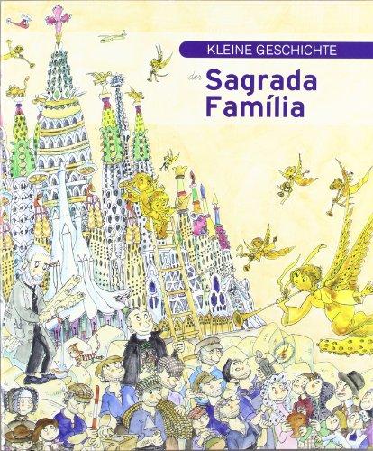Kleine Geschichte der Sagrada Família (Petites Històries)