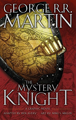 The Mystery Knight: A Graphic Nove par George R. R. Martin
