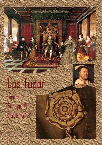 Enrique VIII (Los Tudor nº 2) (Spanish Edition)