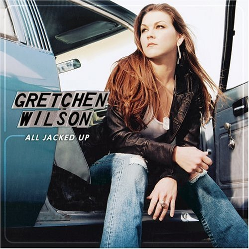 all-jacked-up-target-bonus-tra-by-gretchen-wilson-0001-01-01