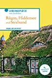 Rügen, Hiddensee und Stralsund (Lieblingsplätze im GMEINER-Verlag)