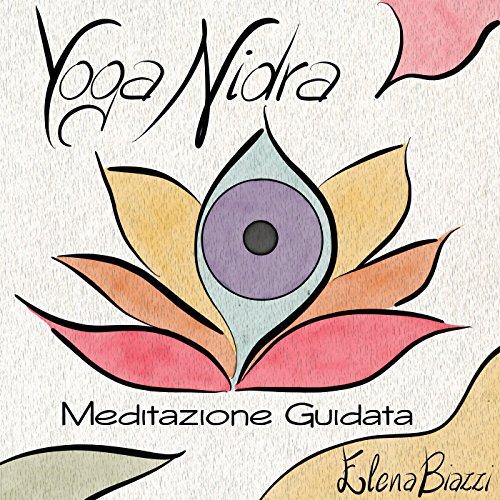 Yoga Nidra: Meditazione Guidata