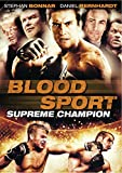Blood Sport - Surpreme Champion