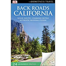 Back Roads California (Eyewitness Travel Back Roads)
