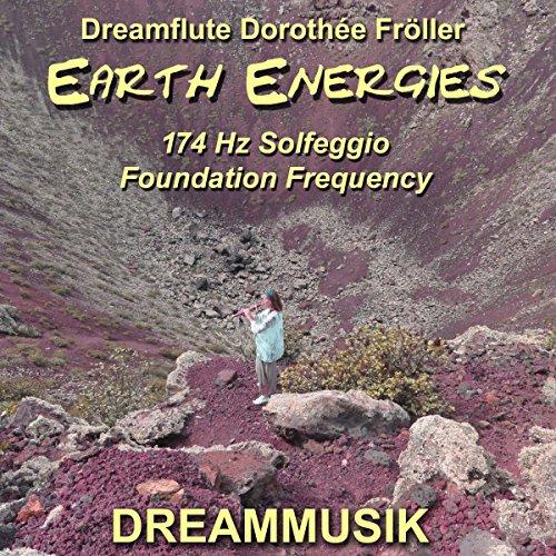 Earth Energies - 174 Hz Solfeggio Foundation Frequency