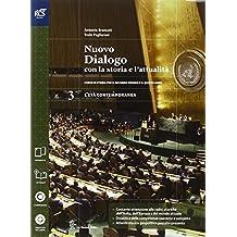 Nuovo dialogo con la storia e l'attualità. Con Extrakit-Openbook. Per le Scuole superiori. Con e-book. Con espansione online: 3