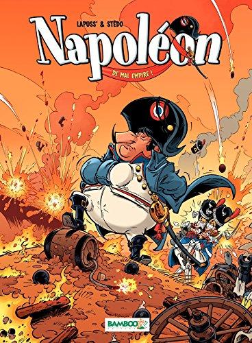 Napoléon - Tome 1 - De mal empire ! par Lapuss'