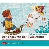 Der Engel mit der Pudelmütze: Sechs Weihnachtsgeschichten. Ungekürzte Autorenlesung mit Musik (2 CDs)