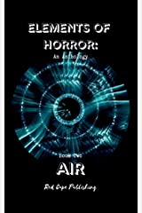 Elements of Horror: Air: Book Two Paperback