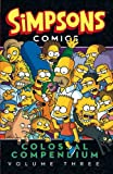 Simpsons Comics - Colossal Compendium Volume 3