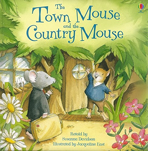 The Town Mouse & the Country Mouse (Picture Books)