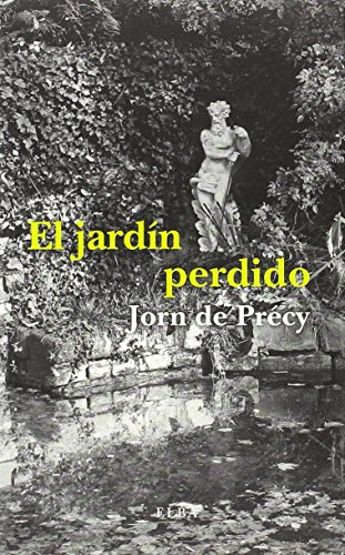 El jardín perdido (Elba) por Jorn De Précy