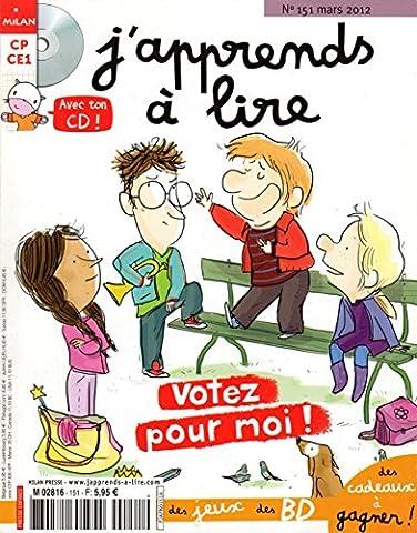 J'apprends à lire n°151 Mars 2012 : Votez pour moi ! Avec le CD de l'histoire