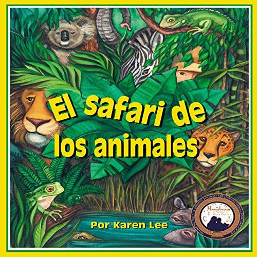 El safari de los animales [Safari Animals]  Audiolibri