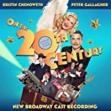 On the Twentieth Century (New Broadway Cast Recording)