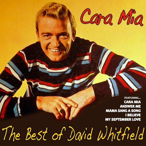 Cara Mia, the Best of David Wh...