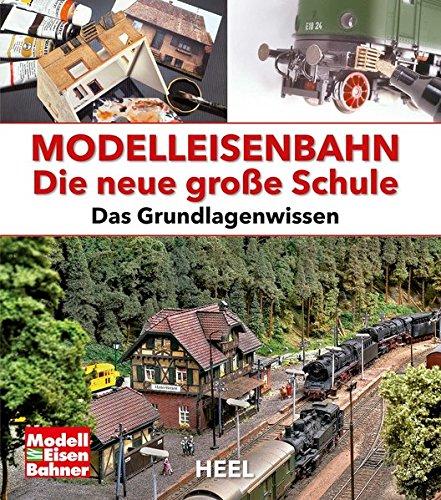 modelleisenbahn-die-neue-grosse-schule-das-grundlagenwissen