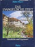 Das Evangelische Stift Tübingen