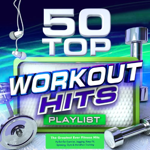 50-Top-Workout-Hits-The-Greatest-Ever-Fitness-Playlist-Perfect-for-Exercise-Jogging-Keep-Fit-Spinning-Gym-Marathon-Training