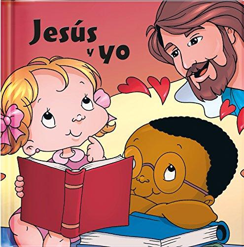 Jesus y Yo: Coleccion Jesus y Yo (Jesús Y Yo) por Natalie Vela