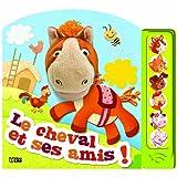 Mon Livre-Marionnette Sonore - Le Cheval et Ses Amis ! - 3 ans et +
