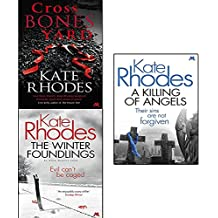 alice quentin series kate rhodes collection 3 books set (crossbones yard, a killing of angels, the winter foundlings)