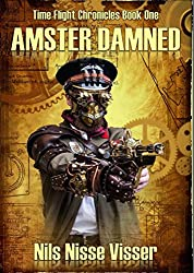 Amster Damned (Time Flight Chronicles Book 1)
