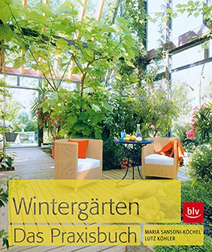 Wintergärten. Das Praxisbuch