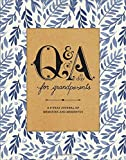 Q and A a Day for Grandparents: A 3 Year Journal of Memories and Mementos (Potter Style)