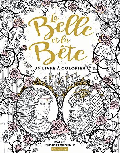 La Belle et la Bte - Un livre  colorier