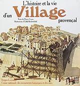 L'Histoire et la vie d'un village provençal