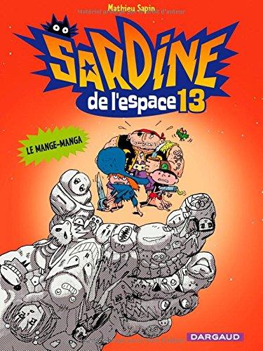 le Mange- Manga : sardine de l'espace. 13 |
