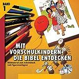 Mit Vorschulkindern die Bibel entdecken. CD-ROM: Bildmaterial zum Arbeitsbuch (mit Figurenvorlagen). Band 1
