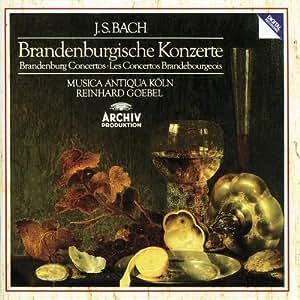 Bach : Brandenburgische Konzerte (Concertos Brandebourgeois)