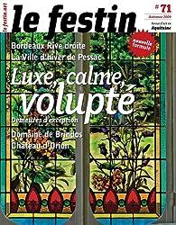 Le Festin, N° 71, Automne 2009 : Luxe, calme, volupté : Demeures d'exception