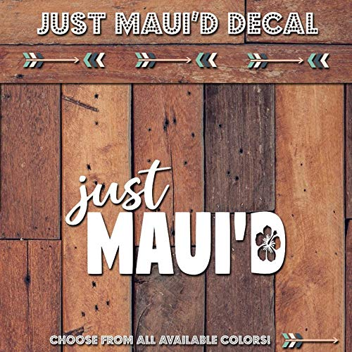 Celycasy Just Maui'd Aufkleber Yeti Aufkleber für Tumbler/Autoaufkleber aus Vinyl