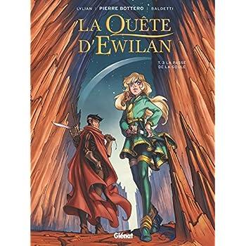La Quête d'Ewilan - Tome 03: La Passe de la Goule