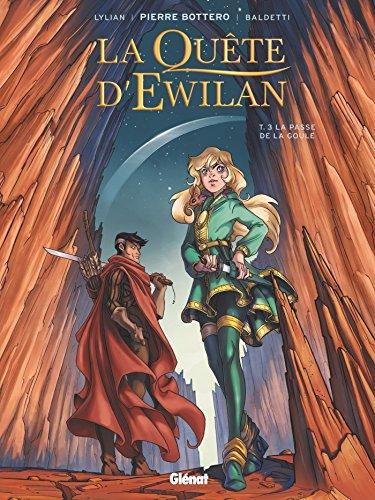 La Quête d'Ewilan - Tome 03: La Passe de la Goule par Pierre Bottero