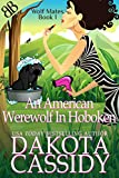 An American Werewolf In Hoboken (Wolf Mates Book 1) by Dakota Cassidy