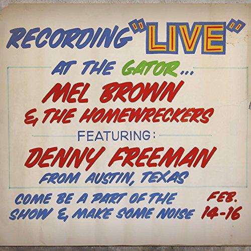 Under Yonder: Mel Brown Live at Pop the Gator 1991 - Brown Gator