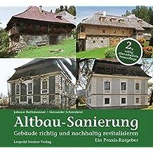 Altbau-Sanierung: Gebäude richtig und nachhaltig revitalisieren